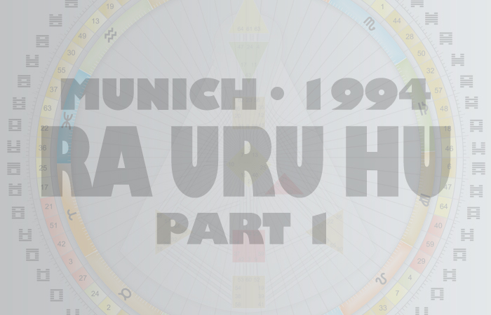 The (Original) Human Design Introduction - Ra Uru Hu - June 28th, 1994 - Munich - Part 1