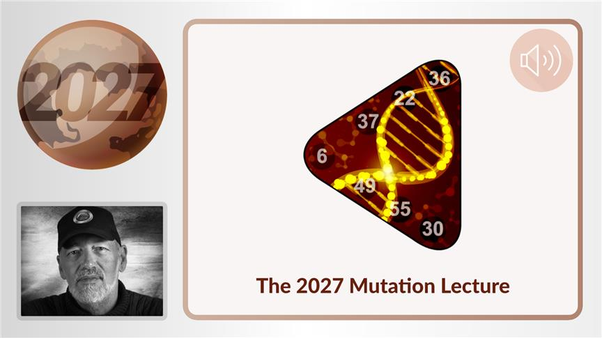 The 2027 Mutation Lecture