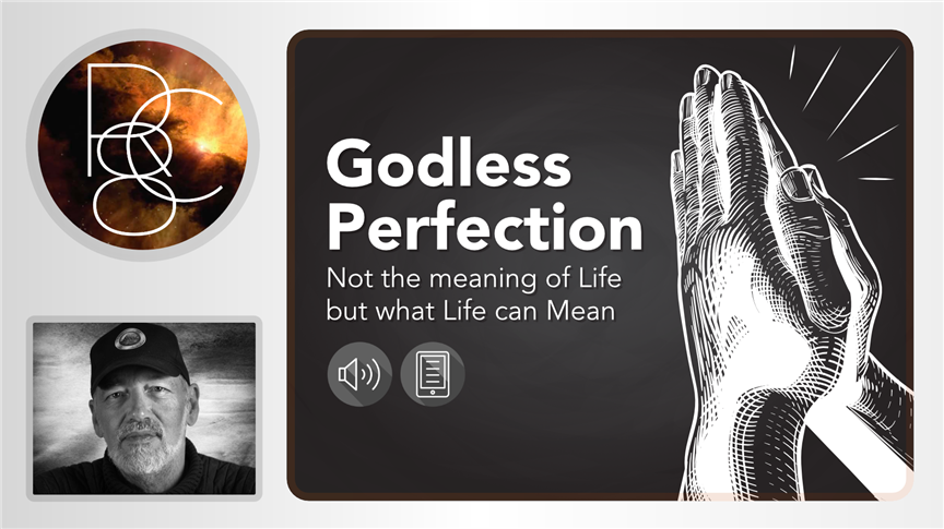 Godless Perfection