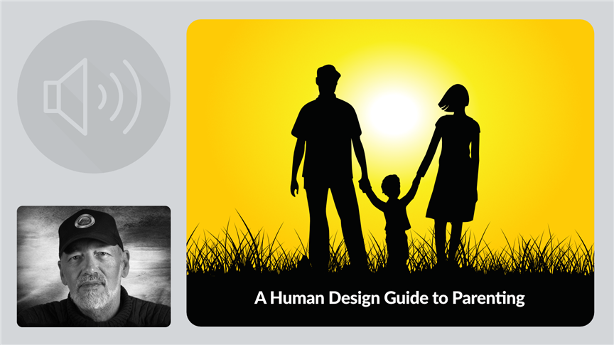 A Human Design Guide to Parenting