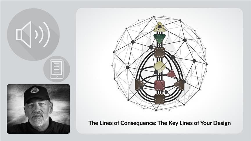 The Lines of Consequence: The Key Lines of Your Design