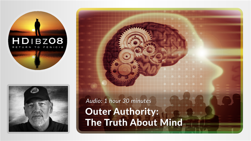 Outer Authority: The Truth About Mind