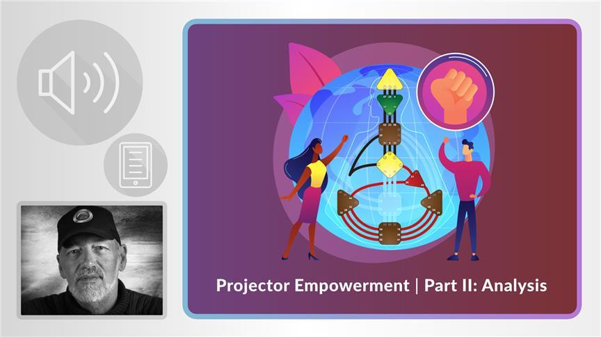 Projector Empowerment | Part II: Analysis