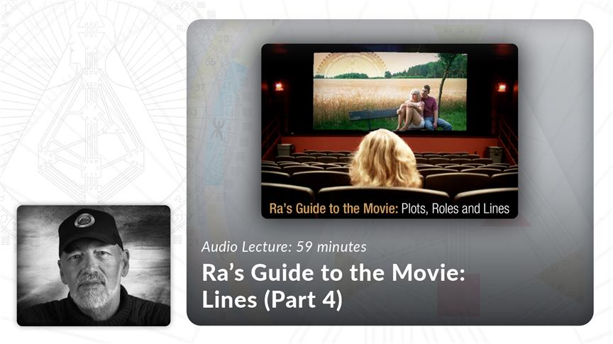 Ra's Guide to The Movie 4: Lines