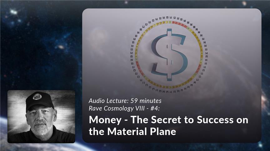 Money - The Secret to Success on the Material Plane