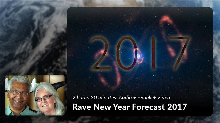 Rave New Year Forecast 2017