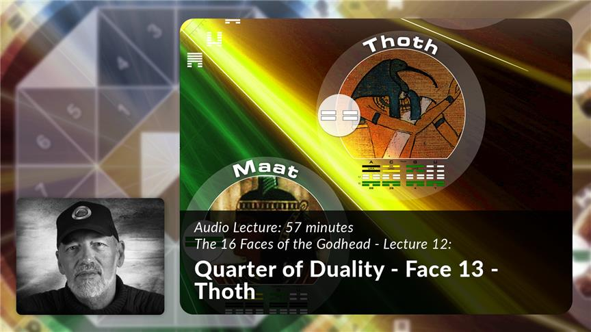 Quarter of Duality - Face 13 - Thoth