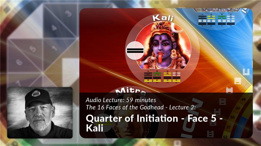 Quarter of Initiation - Face 5 - Kali