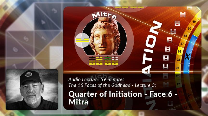 Quarter of Initiation - Face 6 - Mitra