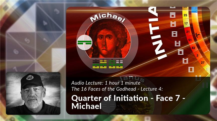 Quarter of Initiation - Face 7 - Michael