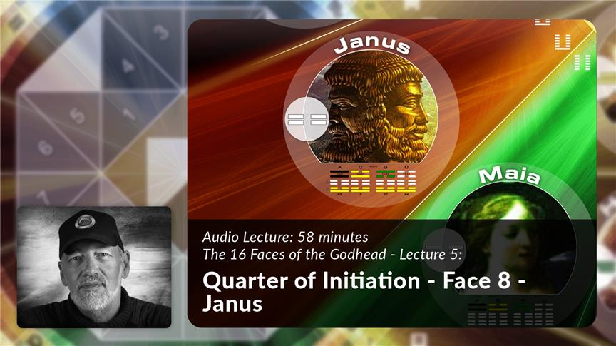 Quarter of Initiation - Face 8 - Janus