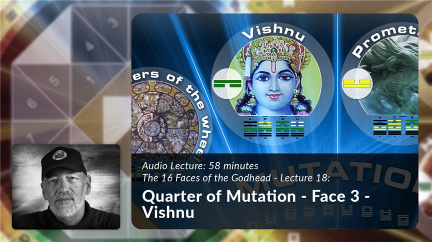 Quarter of Mutation - Face 3 - Vishnu