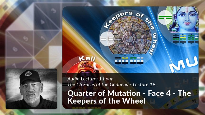 Quarter of Mutation - Face 4 - The Keepers of the Wheel