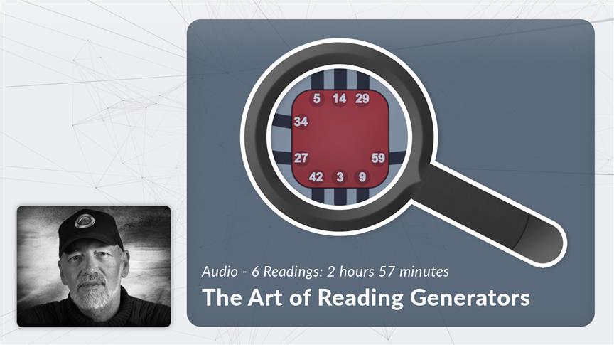 The Art of Reading Generators