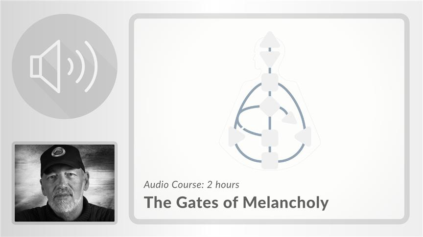 The Gates of Melancholy