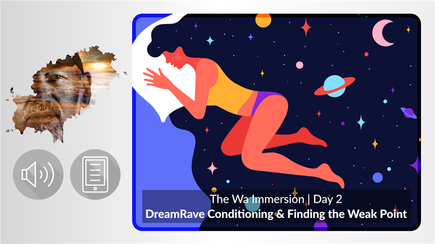 Day 2 | DreamRave Conditioning & Finding the Weak Point