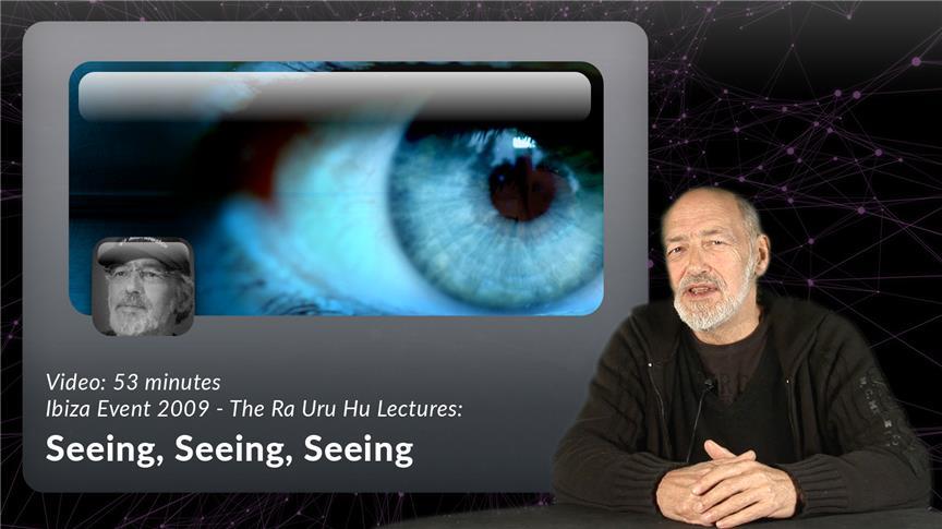 Seeing, Seeing, Seeing