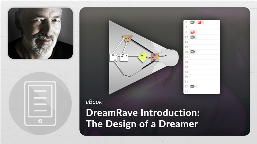 DreamRave Introduction: The Design of a Dreamer