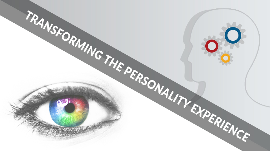 Radical Transformation: Is It Correct For Me? Part 2 – Transforming the Personality Experience